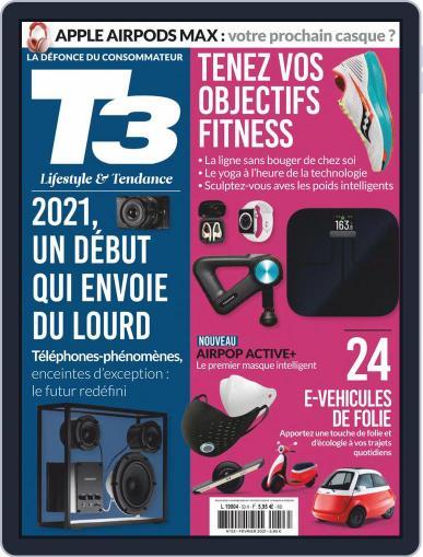 T3 Gadget Magazine France Magazine (Digital) February 1st, 2021 Issue Cover