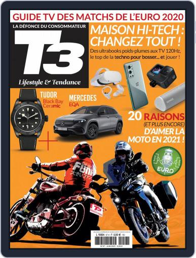 T3 Gadget Magazine France Magazine (Digital) June 1st, 2021 Issue Cover