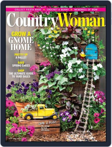 Country Woman Magazine (Digital) April 1st, 2021 Issue Cover
