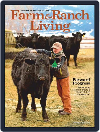 Farm and Ranch Living Magazine (Digital) March 1st, 2021 Issue Cover