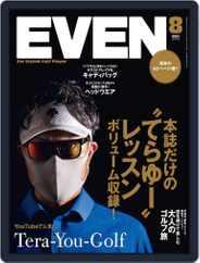 EVEN イーブン Magazine (Digital) Subscription July 5th, 2021 Issue
