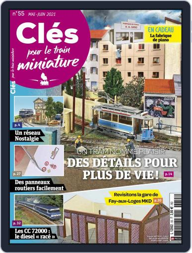 Clés pour le train miniature Magazine (Digital) May 1st, 2021 Issue Cover