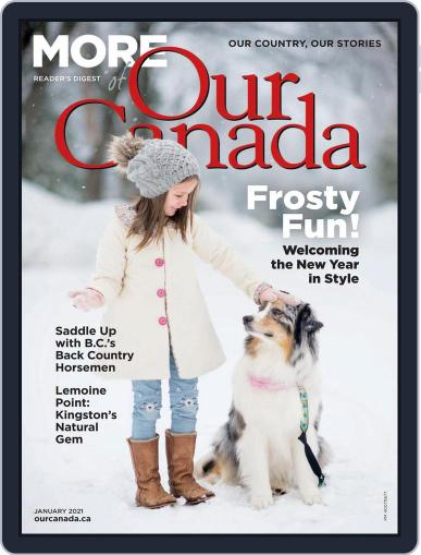 More of Our Canada Magazine (Digital) January 1st, 2021 Issue Cover