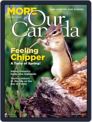 More of Our Canada Magazine (Digital) May 1st, 2021 Issue Cover