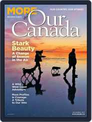 More of Our Canada Magazine (Digital) Subscription November 1st, 2021 Issue