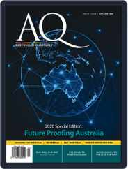 AQ: Australian Quarterly Magazine (Digital) Subscription April 1st, 2020 Issue
