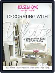 House & Home: Decorating with White Magazine (Digital) Subscription July 18th, 2014 Issue