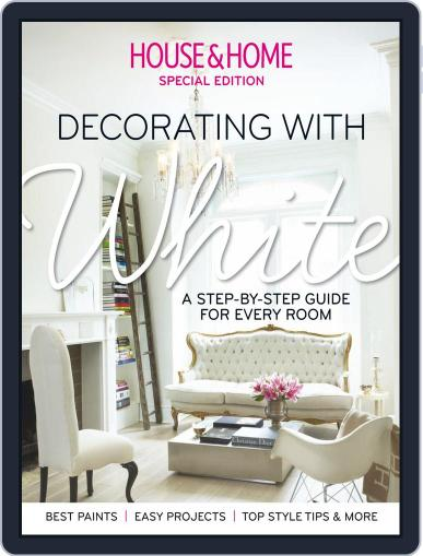 House & Home: Decorating with White July 18th, 2014 Digital Back Issue Cover