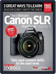 Ultimate Canon SLR Handbook Vol. 3 Magazine (Digital) Subscription October 27th, 2015 Issue