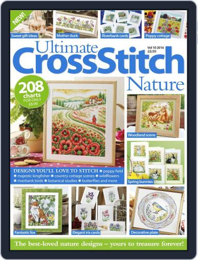 Ultimate Cross Stitch Nature June 1st, 2016 Digital Back Issue Cover