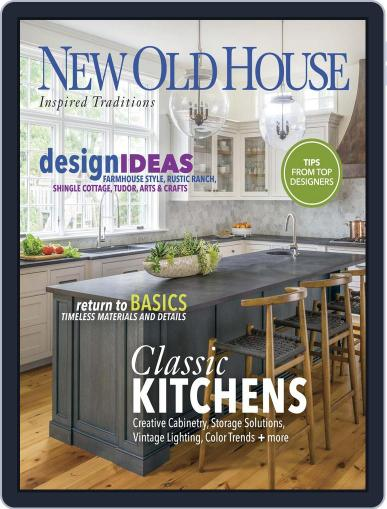 New Old House Kitchens & Baths Magazine (Digital) November 14th, 2017 Issue Cover