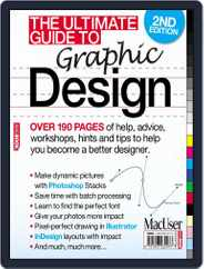The Ultimate Guide to Graphic Design 2 Magazine (Digital) Subscription May 21st, 2010 Issue