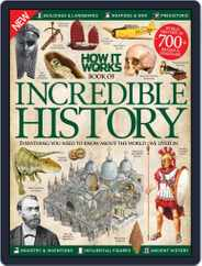 How It Works Book of Incredible History Magazine (Digital) Subscription March 1st, 2016 Issue