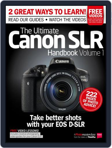 Ultimate Canon SLR Handbook Vol. 1 July 29th, 2015 Digital Back Issue Cover