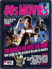 Total Film & SFX Present 80s Movies Magazine (Digital) Subscription July 8th, 2015 Issue