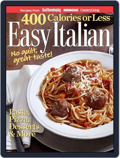 400 Calories or Less: Easy Italian Magazine (Digital) September 13th, 2011 Issue Cover