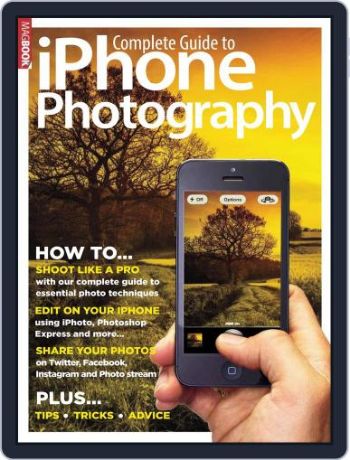 The Ultimate Guide to iPhone Photography Magazine (Digital) February 28th, 2013 Issue Cover