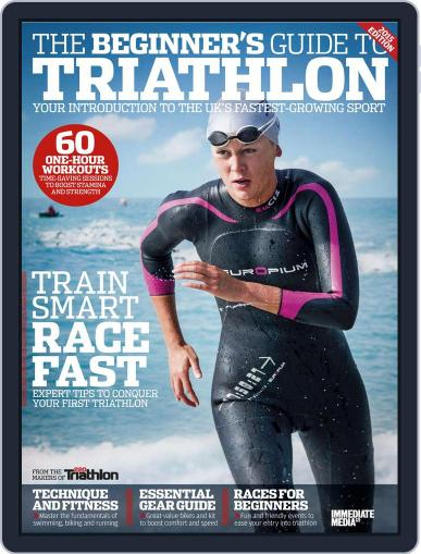 Beginner's Guide to Triathlon 2015 May 1st, 2015 Digital Back Issue Cover
