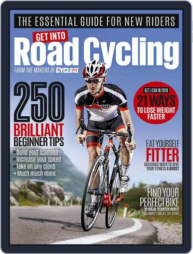 Get into Road Cycling Magazine (Digital) January 8th, 2018 Issue Cover