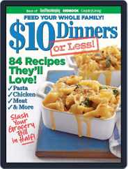 $10 DINNERS (OR LESS!) Magazine (Digital) Subscription August 1st, 2012 Issue