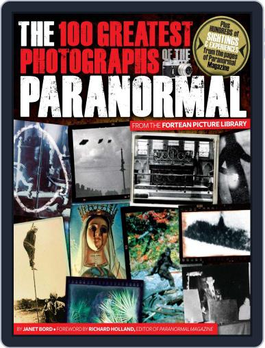 The 100 Greatest Photographs of the Paranormal November 10th, 2010 Digital Back Issue Cover