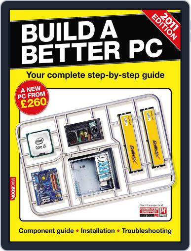 Build a Better PC 2011 May 20th, 2011 Digital Back Issue Cover