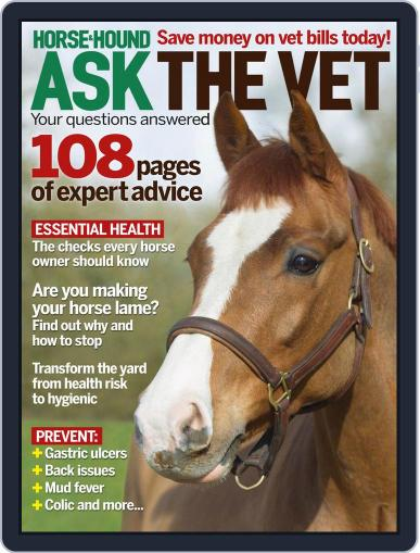 Horse & Hound Ask the Vet: Your questions answered Magazine (Digital) April 7th, 2014 Issue Cover