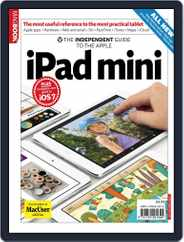 The Independent Guide to the Apple iPad Mini Magazine (Digital) Subscription January 16th, 2014 Issue