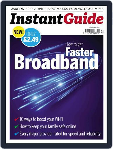 Instand Guide: How to get faster Broadband March 19th, 2014 Digital Back Issue Cover