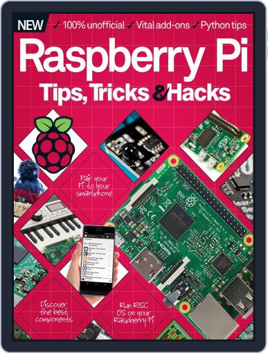 Raspberry Pi Tips, Tricks & Hacks Magazine (Digital) December 1st, 2016 Issue Cover