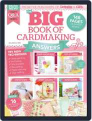 Big Book of Cardmaking Answers Magazine (Digital) Subscription June 1st, 2016 Issue
