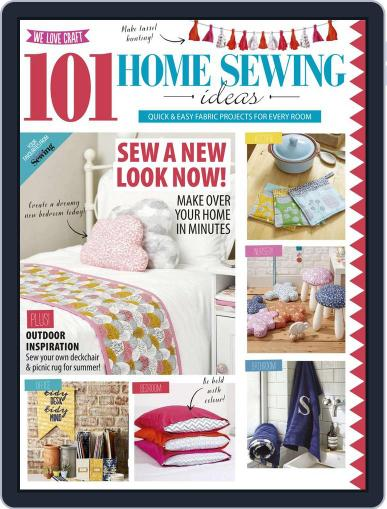 101 Home Sewing Ideas Magazine (Digital) June 1st, 2016 Issue Cover