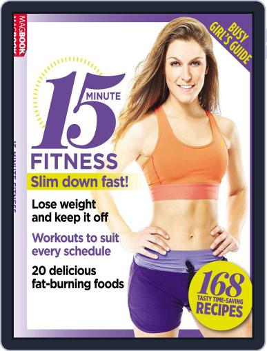 15 Minute Fitness: Busy Girls Guide July 1st, 2016 Digital Back Issue Cover