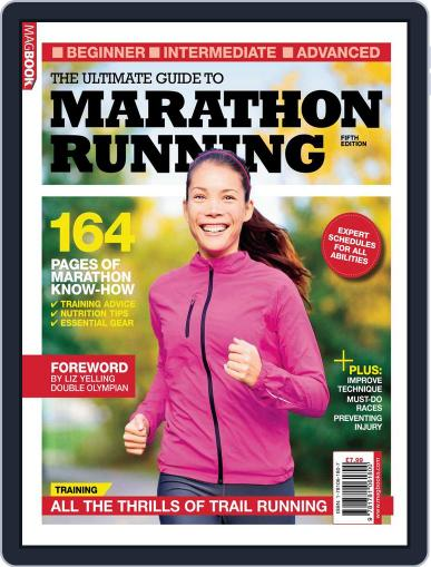 The Ultimate Guide to Marathon Running 5 January 16th, 2014 Digital Back Issue Cover
