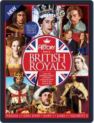 All About History Book of British Royals Magazine (Digital) Subscription February 1st, 2017 Issue