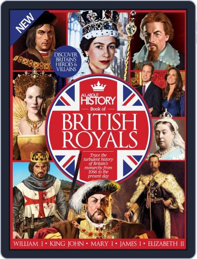 All About History Book of British Royals Magazine (Digital) February 1st, 2017 Issue Cover
