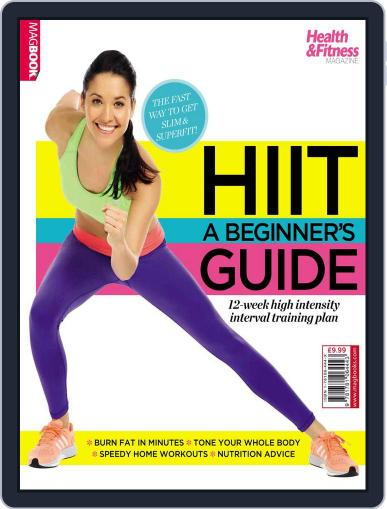 HIIT a Beginner's Guide Magazine (Digital) August 7th, 2015 Issue Cover