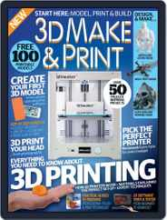 3D Make And Print Magazine (Digital) Subscription December 1st, 2016 Issue