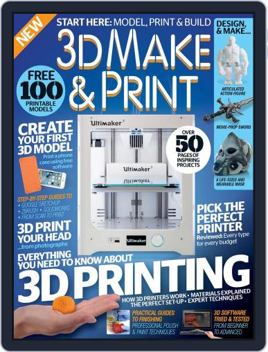 3D Make And Print Magazine (Digital) December 1st, 2016 Issue Cover