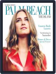 Florida Design's PALM BEACH THE ISLAND Magazine (Digital) Subscription July 1st, 2012 Issue