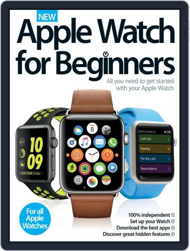 Apple Watch For Beginners Magazine (Digital) December 1st, 2016 Issue Cover