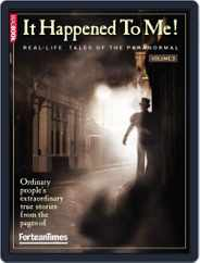 Fortean Times: It Happened To Me Vol.3 Magazine (Digital) Subscription October 25th, 2010 Issue