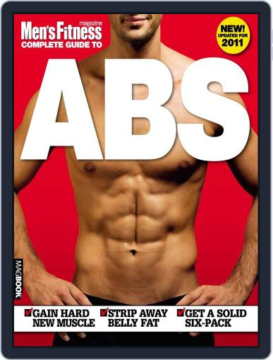 Men's Fitness Complete Guide to Abs 2nd edition Magazine (Digital) April 13th, 2011 Issue Cover