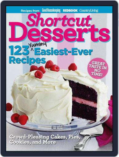 Shortcut Desserts: 123 Yummy Easiest-Ever Recipes October 11th, 2011 Digital Back Issue Cover