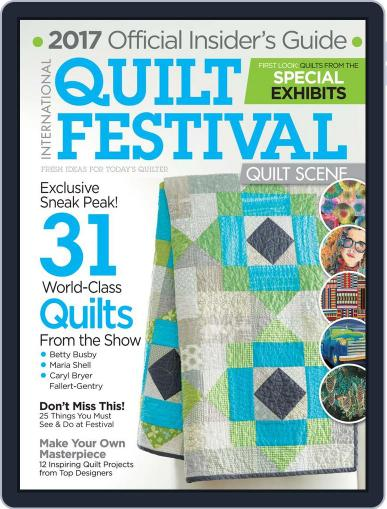 International Quilt Festival: Quilt Scene September 21st, 2017 Digital Back Issue Cover