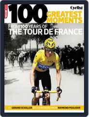 100 greatest moments from 100 years of the Tour De France Magazine (Digital) Subscription April 17th, 2013 Issue