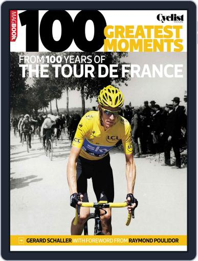 100 greatest moments from 100 years of the Tour De France April 17th, 2013 Digital Back Issue Cover