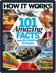 How It Works Book of 101 Amazing Facts You Need To Know Magazine (Digital) Subscription July 1st, 2016 Issue