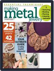 Essential Techniques: Making Metal Jewelry Magazine (Digital) Subscription August 8th, 2014 Issue