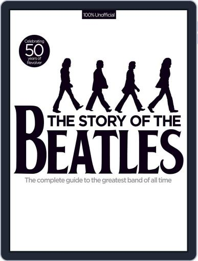 The Story of the Beatles October 10th, 2016 Digital Back Issue Cover